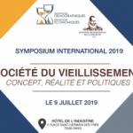 Symposium international : «Société du vieillissement : concept, réalité et politiques ?»
